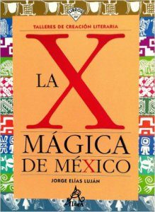 La X mágica de México